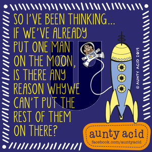 Aunty Acid on Wednesday September 4, 2019 Comic Strip