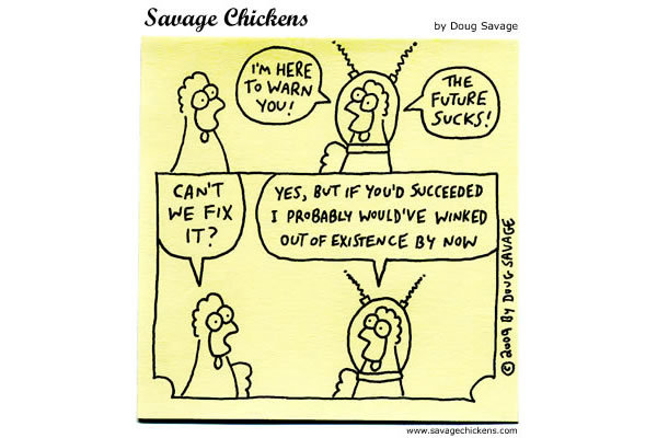 Savage Chickens Comic Strip for July 31, 2013