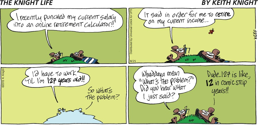 The Knight Life Comic Strip for August 25, 2013