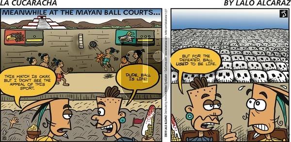 La Cucaracha on Sunday January 27, 2019 Comic Strip