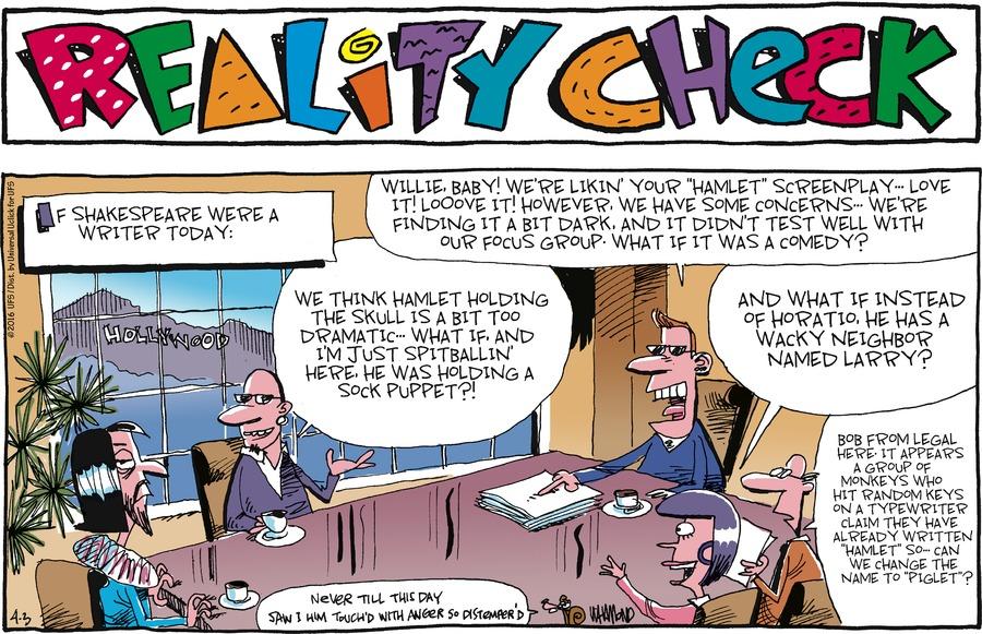 Reality Check Comic Strip for April 03, 2016