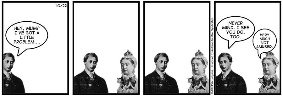 New Adventures of Queen Victoria Comic Strip for October 22, 2019
