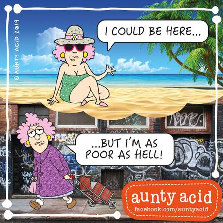 Aunty Acid Comic Strip for August 26, 2019