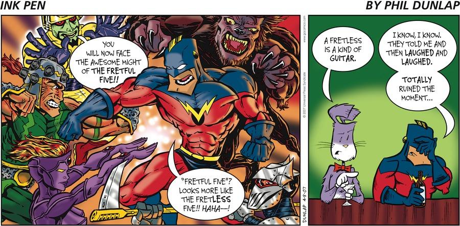 Ink Pen Comic Strip for April 08, 2007
