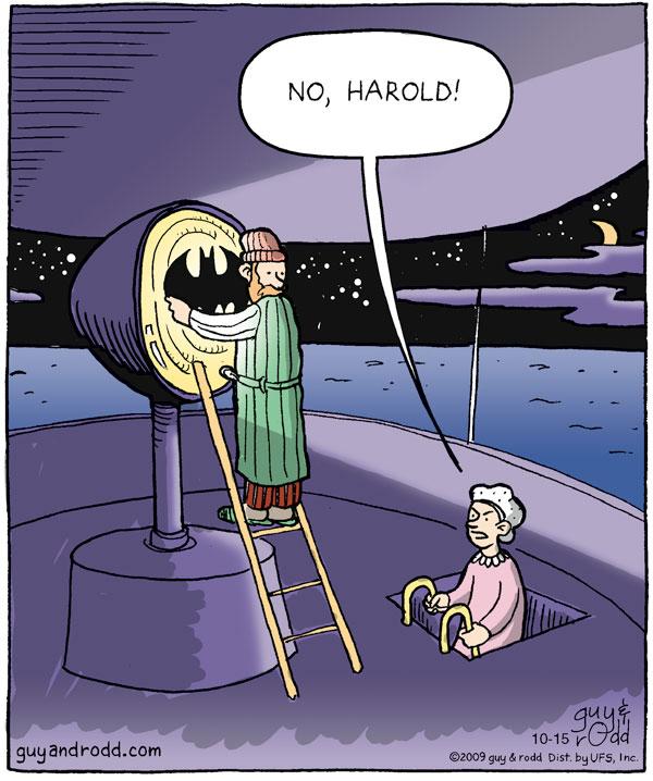 """Woman says, """"No, Harold!"""""""