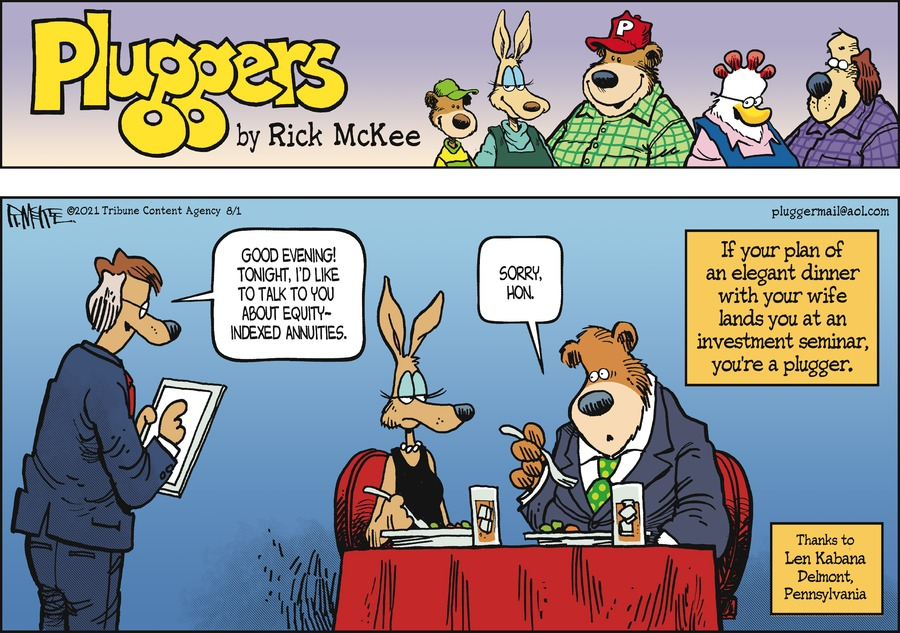 Pluggers Comic Strip for August 01, 2021