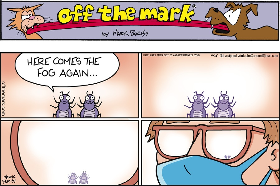 Off the Mark by Mark Parisi on Sun, 25 Apr 2021