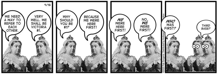 New Adventures of Queen Victoria Comic Strip for September 16, 2020