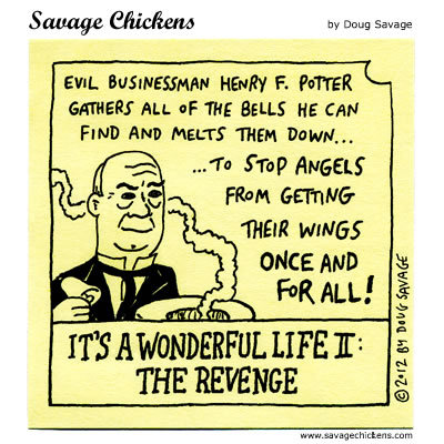 Savage Chickens Comic Strip for December 22, 2016
