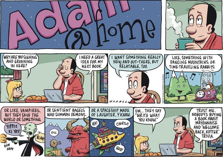 Adam@Home Comic Strip for April 21, 2019