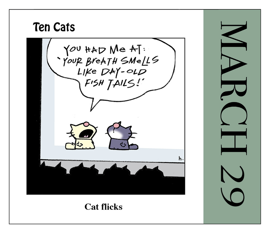 Ten Cats Comic Strip for March 29, 2021