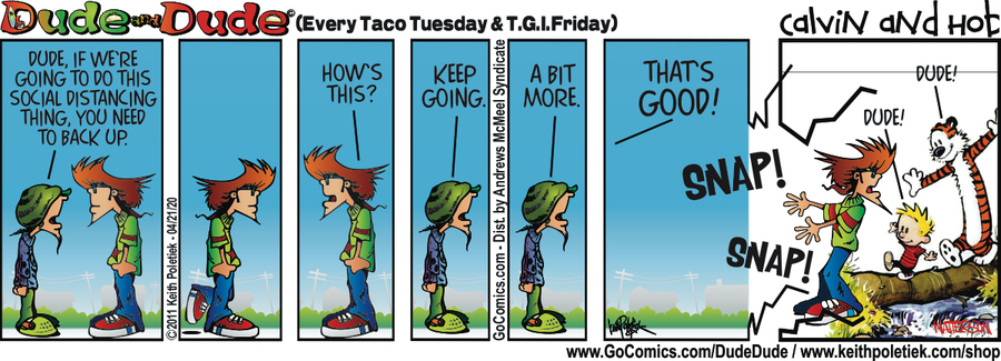 Dude and Dude Comic Strip for April 21, 2020