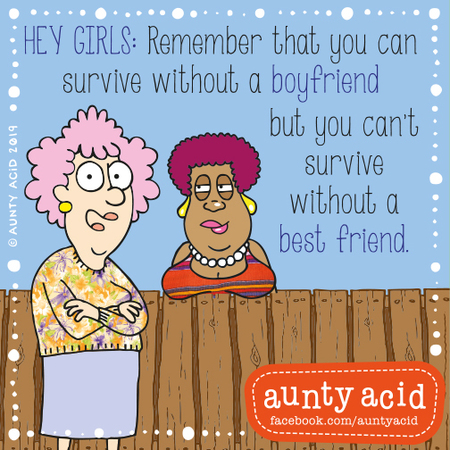 Aunty Acid Comic Strip for August 13, 2019