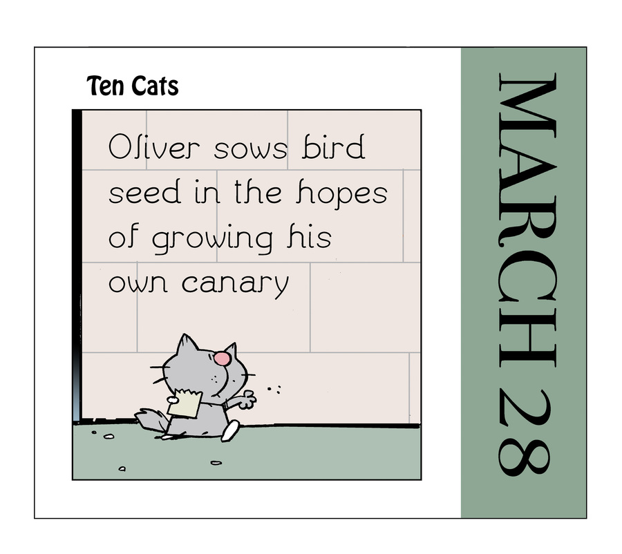 Ten Cats Comic Strip for March 28, 2021