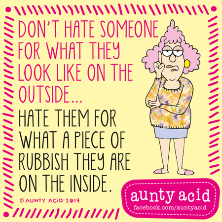 Aunty Acid by Ged Backland for August 10, 2019