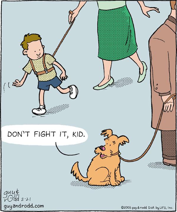 """""""Don't fight it, kid."""""""
