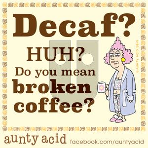 Aunty Acid - Thursday November 7, 2019 Comic Strip
