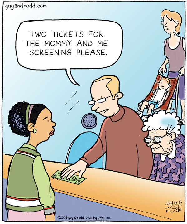 "Man says, ""Two tickets for the mommy and me screening please."""