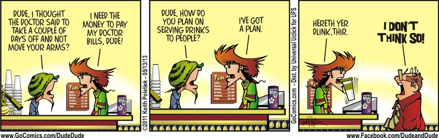 Dude and Dude for May 13, 2013 Comic Strip
