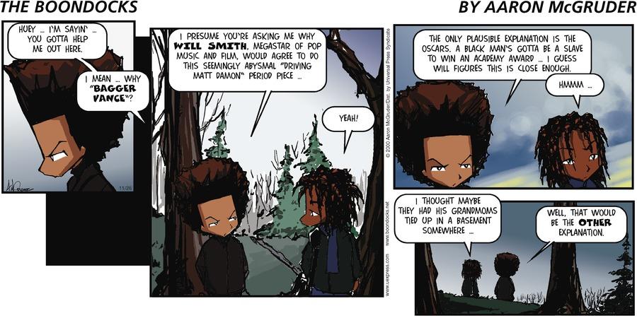 The Boondocks Comic Strip for November 26, 2000