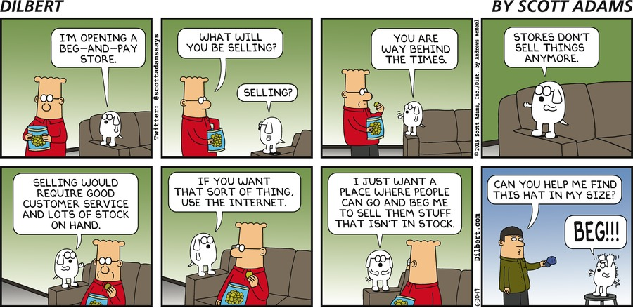 Beg And Pay Store - Dilbert by Scott Adams