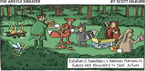 Eventually, Tinkerbell's abrasive personality forced her associates to take action.