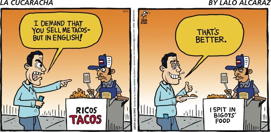 La Cucaracha Comic Strip for June 24, 2018