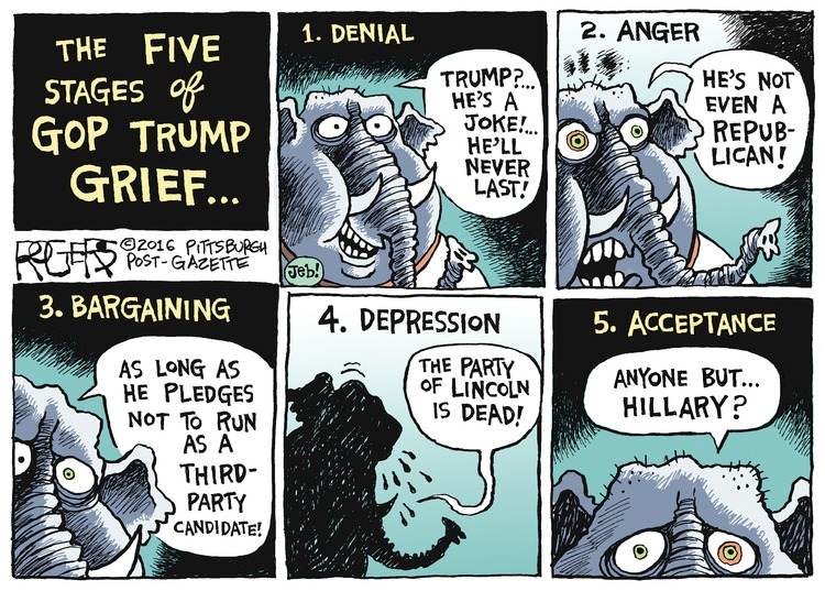 The Five Stages of GOP Trump Grief. 1 Denial. Republican: Trump? He's a joke! He'll never last. 2 Anger. Republican: He's not even a republican! 3 Bargaining: Republican: As long as he pledges not to run as a third-party candidate! 4 Depression. Republican: The party of Lincoln is dead! 5 Acceptance. Republican: Anyone but... Hillary?