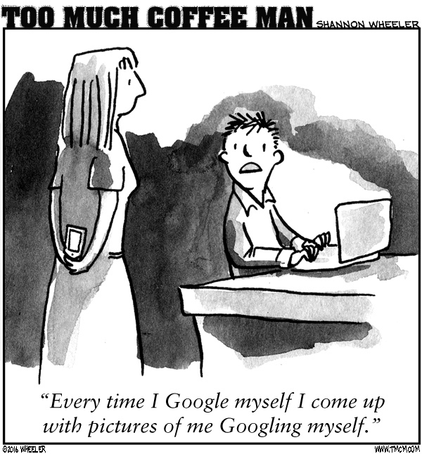 Too Much Coffee Man Comic Strip for July 25, 2016