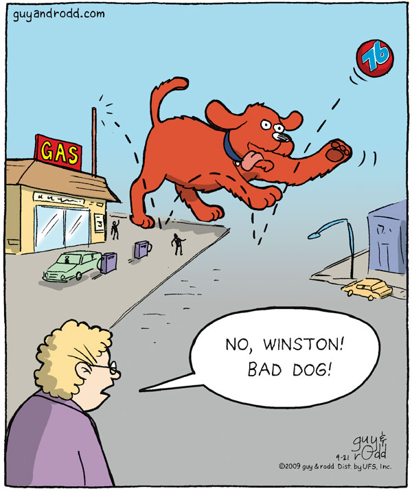 "Woman says, ""No, Winston! Bad dog!"""