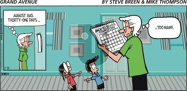 Grand Avenue on Sunday July 31, 2016 Comic Strip