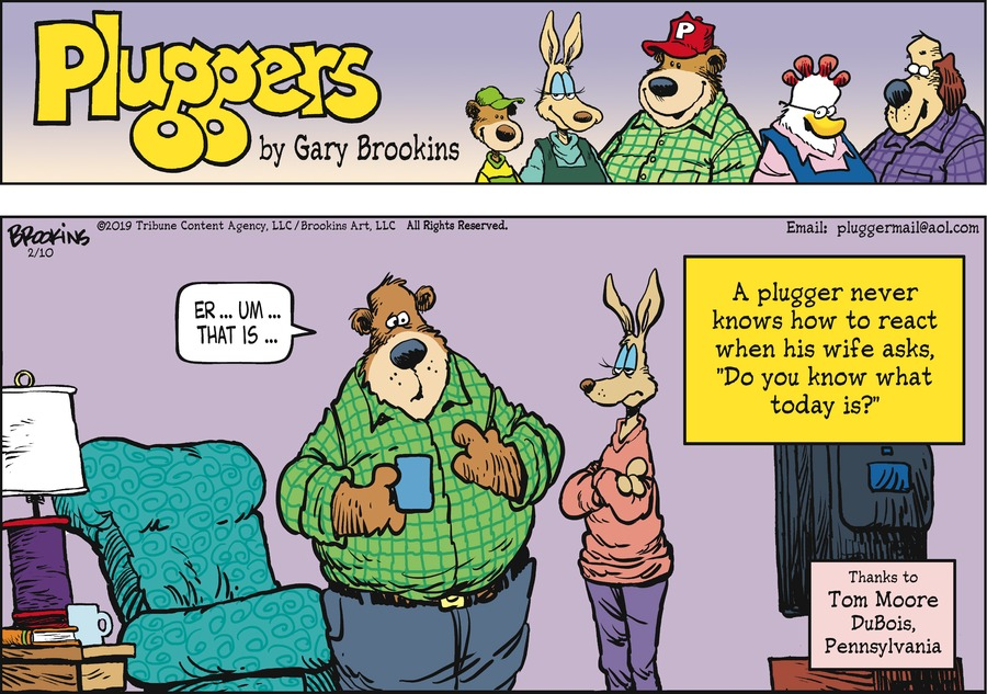 Pluggers Comic Strip for February 10, 2019