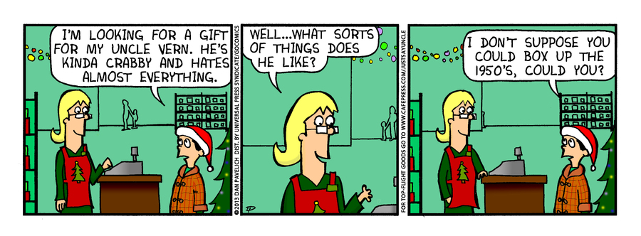 Just Say Uncle for Dec 16, 2013 Comic Strip