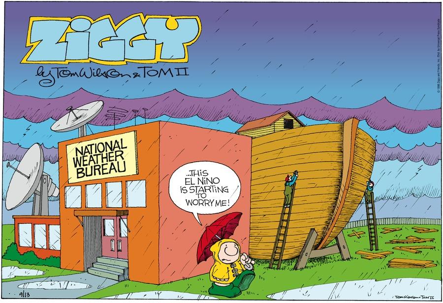 Ziggy:..This El Nino is starting to worry me!