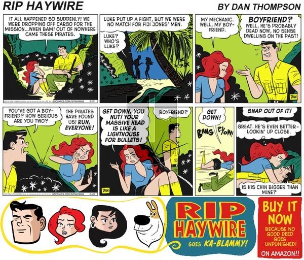 Rip Haywire on Sunday May 28, 2017 Comic Strip