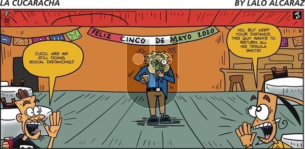 La Cucaracha - Sunday May 3, 2020 Comic Strip