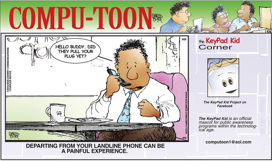 Compu-toon Comic Strip for March 22, 2015