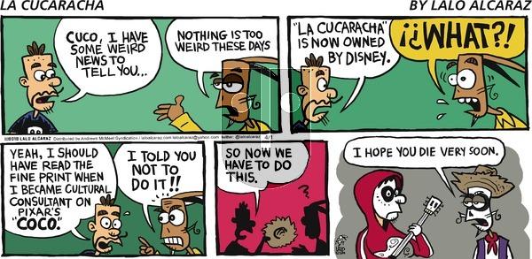 La Cucaracha on Sunday April 1, 2018 Comic Strip