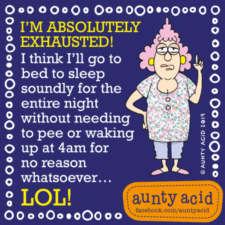 Aunty Acid by Ged Backland for August 17, 2019