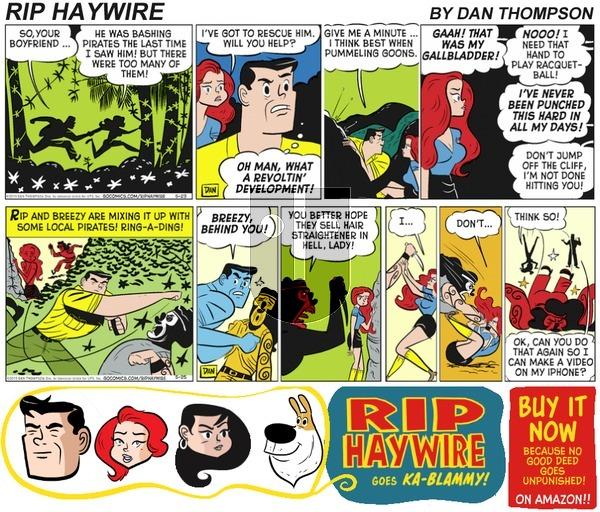 Rip Haywire on Sunday June 4, 2017 Comic Strip