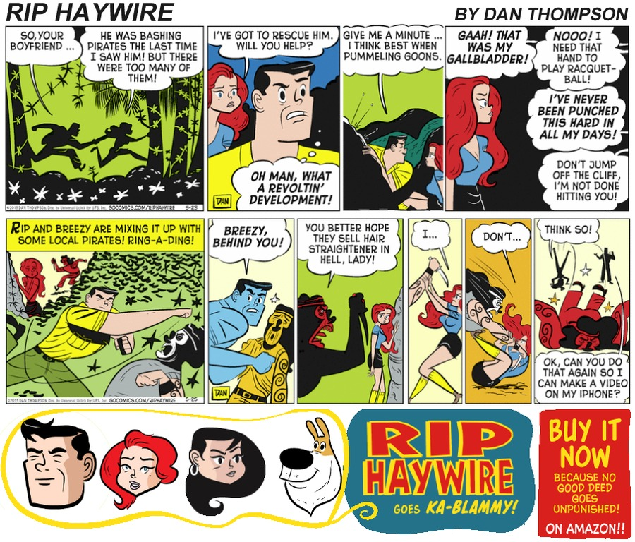 Rip Haywire Comic Strip for June 04, 2017