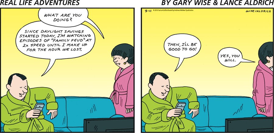 Real Life Adventures for Mar 11, 2018 Comic Strip