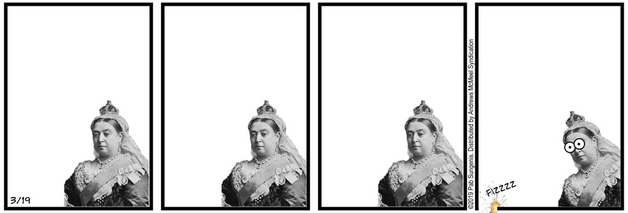 New Adventures of Queen Victoria Comic Strip for March 19, 2019