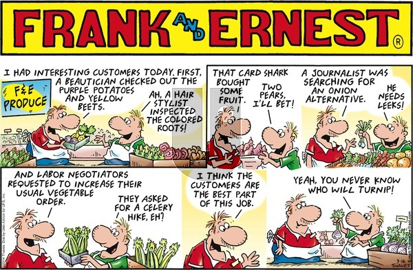 Frank and Ernest on Sunday March 16, 2014 Comic Strip