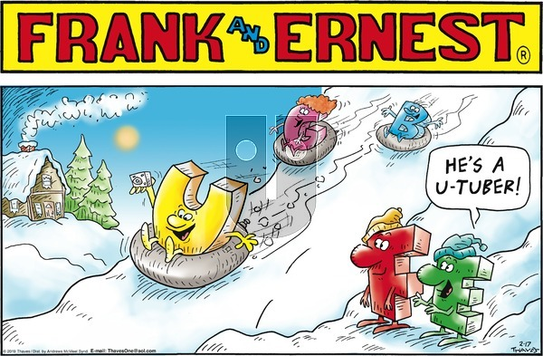 Frank and Ernest on Sunday February 17, 2019 Comic Strip
