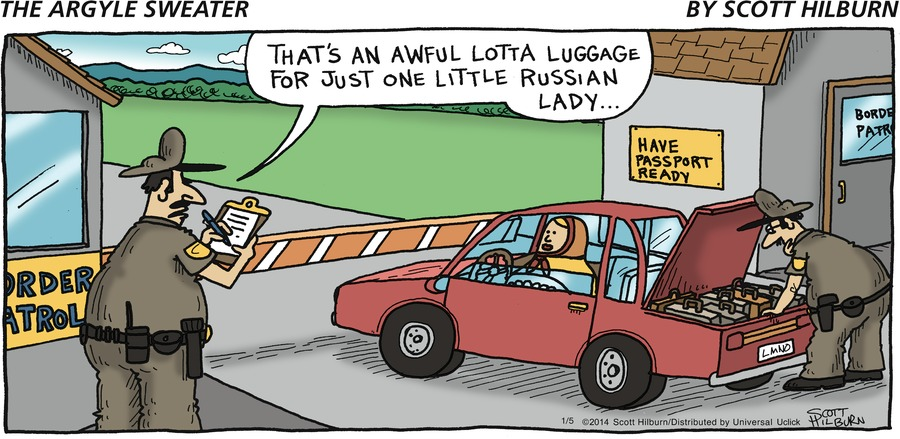 Cop on left: That's an awful lotta luggage for just one little russian lady...
