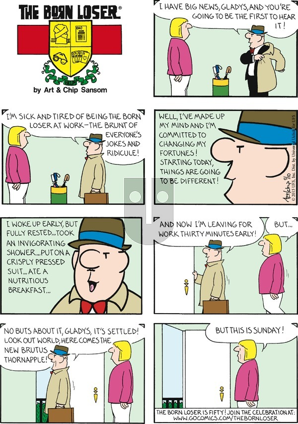 The Born Loser on Sunday May 10, 2015 Comic Strip