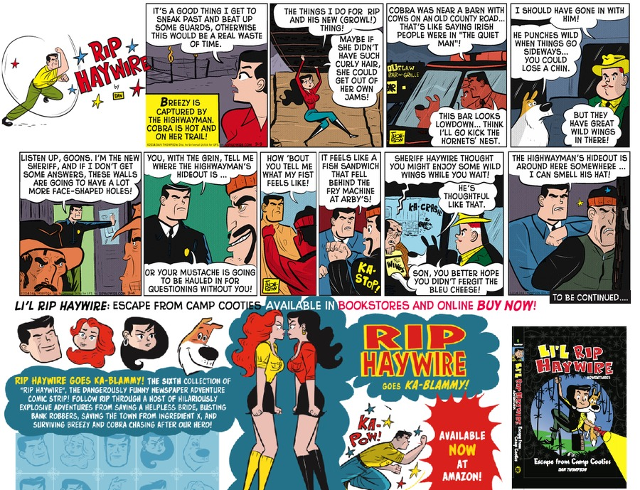 Rip Haywire Comic Strip for July 17, 2016