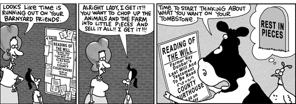 Purdy: Looks like time is running out on you barnyard friends. 