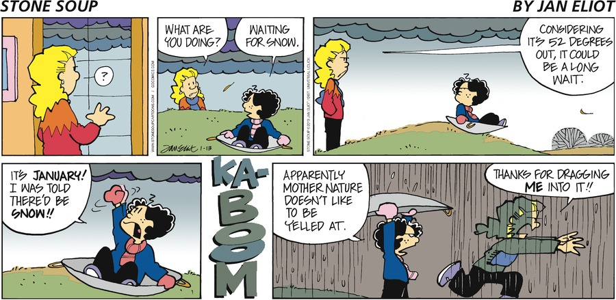 Stone Soup Comic Strip for January 13, 2013